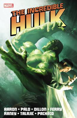 Incredible Hulk by Jason Aaron 2 By Aaron, Jason/ Palo, Jefte (ILT)/ Dillon, Steve (ILT)/ Ferry, Pasqual (ILT)/ Raney, Tom (ILT)